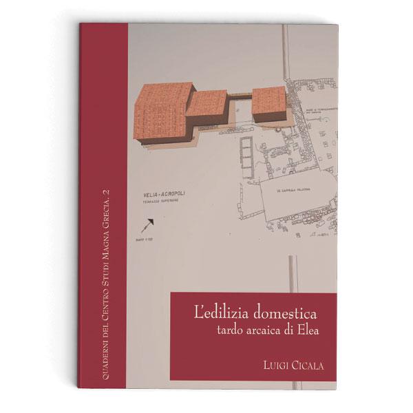 L edilizia domestica tardo arcaica di elea naus for Software di progettazione edilizia domestica